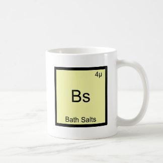 Bs - Bath Salts Funny Element Meme Chemistry Tee Coffee Mug