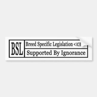 bsl bumper sticker