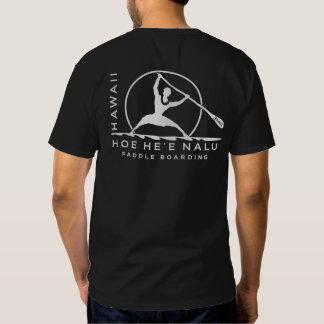 BT308 - Hoe He'e Nalu - Hawaii Paddle Boarding T Shirt