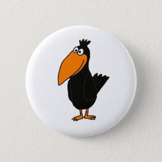 BU- Funny Crow Design 6 Cm Round Badge