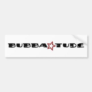 Bubba Tude Bumper Sticker