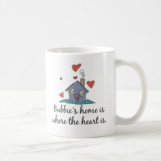 Bubbie's Home is Where the Heart is Coffee