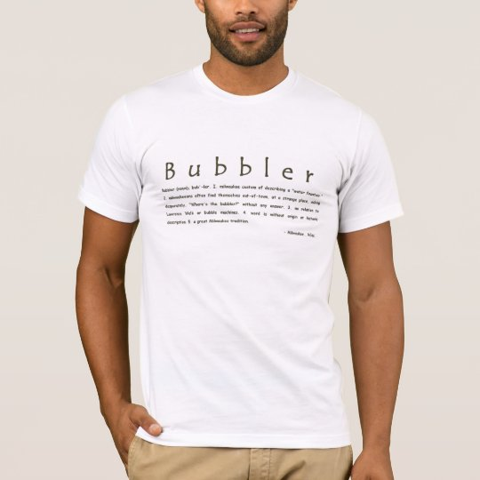 Bubbler - 2 T-Shirt