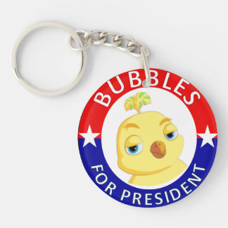 Bubbles for President Keychain Double-sided