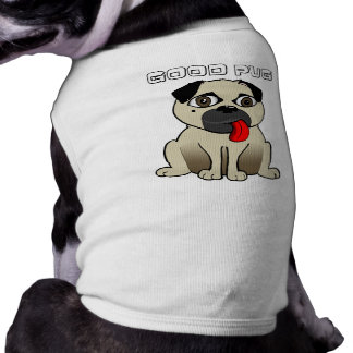 Buca - Good Pug Sleeveless Dog Shirt