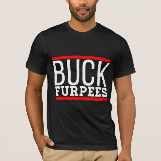 Buck furpees awesome training quotes funny tshirt