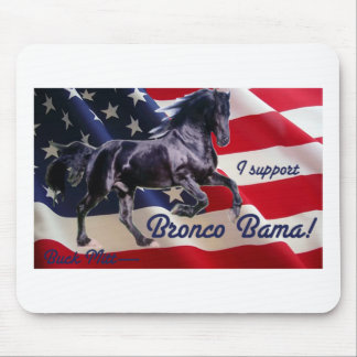 Buck Mitt— I Support Bronco Bama Mouse Pads