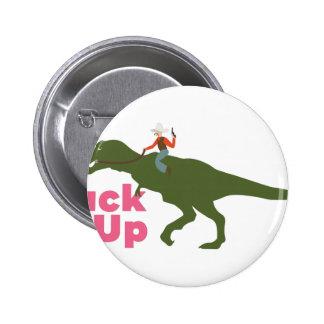 Buck Up 6 Cm Round Badge