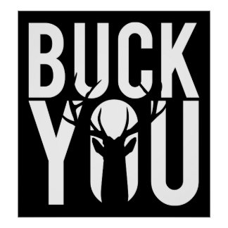 Buck you posters