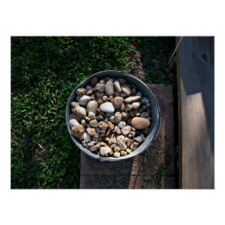 Bucket of stones posters