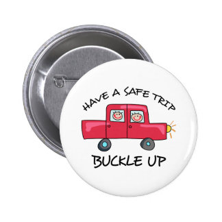 BUCKLE UP PINBACK BUTTONS