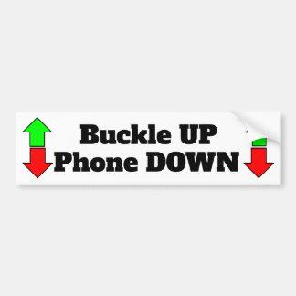 Buckle UP Phone Down bumper sticker