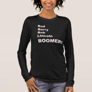 Bud, Barry, Bob, Lincoln Long Sleeve T-Shirt