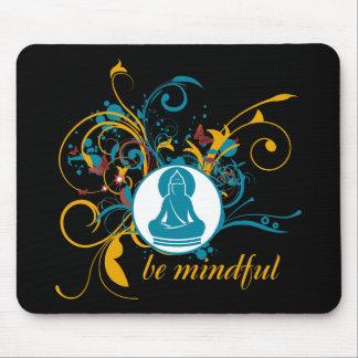 Buddha Be Mindful Mouse Mat