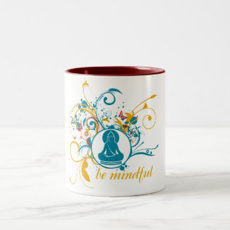 Buddha Be Mindful Coffee Mug