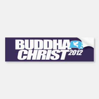 Buddha Christ 2012 Bumper Sticker