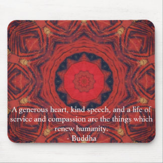 Buddha  compassion QUOTE QUOTATION Mouse Mat