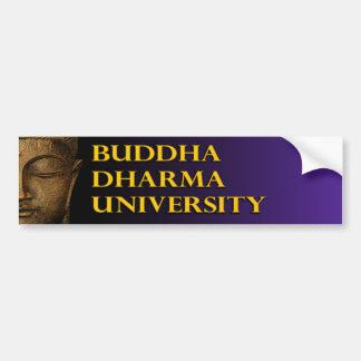Buddha Dharma University Bumper Sticker