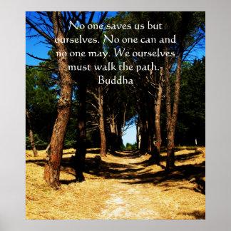 Buddha inspirational  path QUOTE poster