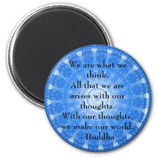 Buddha inspirational QUOTE 6 Cm Round Magnet