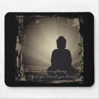 Buddha Mind Is Everything Mouse Mat