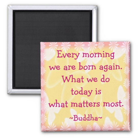 Buddha Morning Motivation Quotation Square Magnet