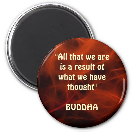 BUDDHA POSITIVE QUOTE FRACTAL ART Magnet Series
