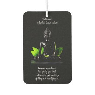 Buddha Quote 3 air freshner Car Air Freshener
