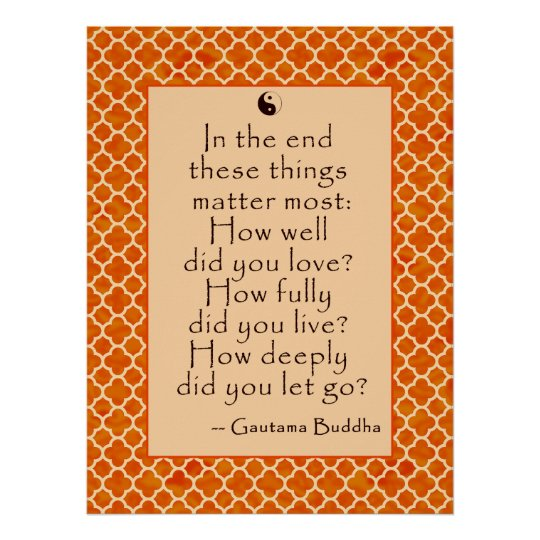 Buddha Quote about Love and Letting Go Poster
