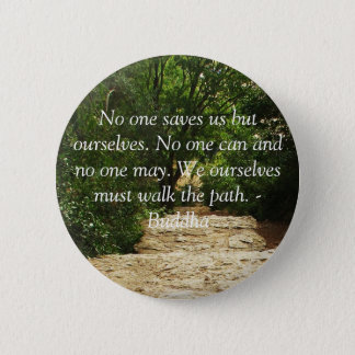 Buddha QUOTE about personal salvation and choices 6 Cm Round Badge