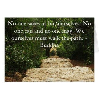 Buddha QUOTE about personal salvation and choices Card