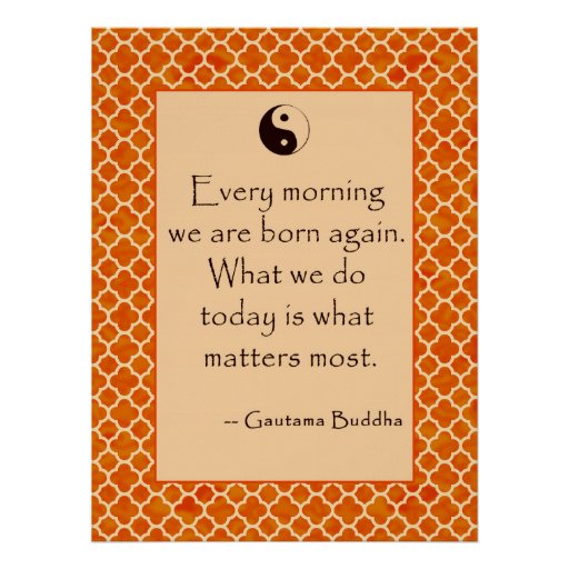 Buddha Quote Every Morning. Posters
