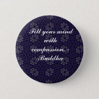 Buddha quote inspire motivational 6 cm round badge