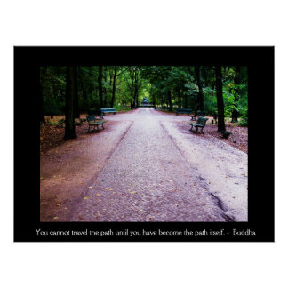 Buddha QUOTE You cannot travel the path....... Poster