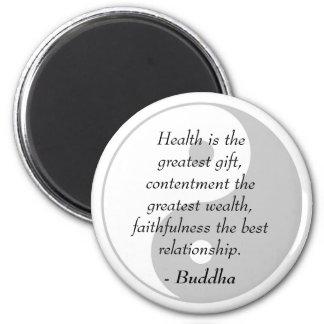 Buddha Quotes - Health, Contentment, Faithfulness 6 Cm Round Magnet