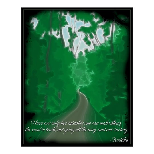 Buddha Road to Truth Quote Poster