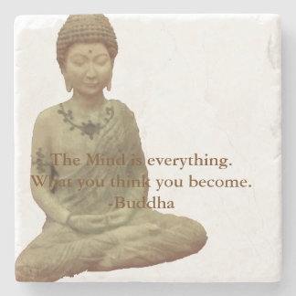 Buddha The Mind Is Everything Stone Coaster