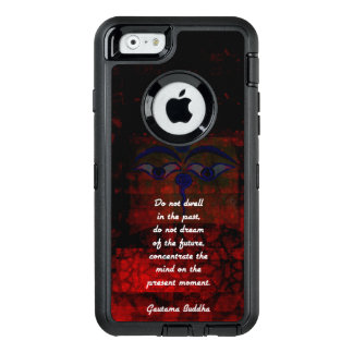 Buddha Uplifting Quote Don't Dwell In The Past OtterBox Defender iPhone Case