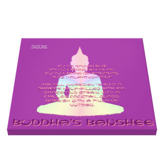 Buddha's Banshee Drink Recipe Stretched Canvas Prints