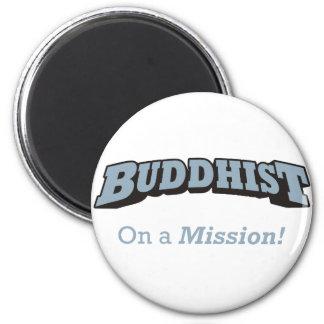 Buddhist - On a Mission Refrigerator Magnet