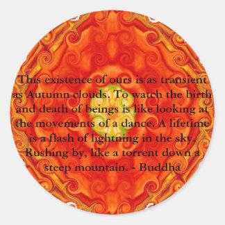Buddhist Quote with vibrant spiritual design Round Sticker
