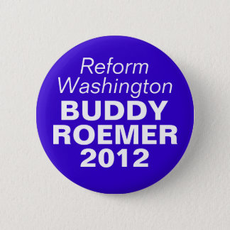 Buddy Roemer 2012 6 Cm Round Badge