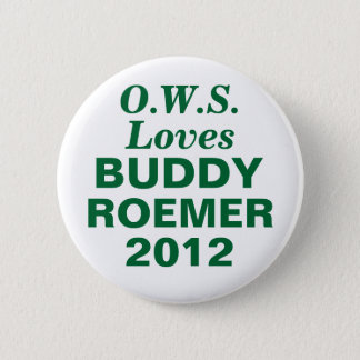 Buddy Roemer 2012 OCCUPY WALL STREET 6 Cm Round Badge