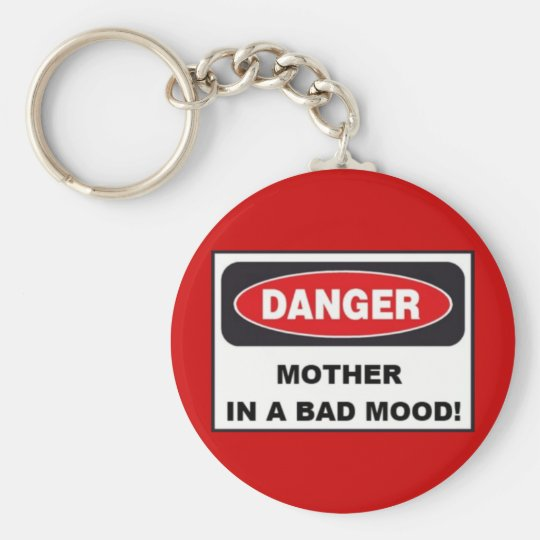 Budget Key Chain - MOTHER IN BAD MOOD!