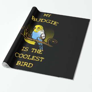 Budgie is the Coolest Bird Wrapping Paper