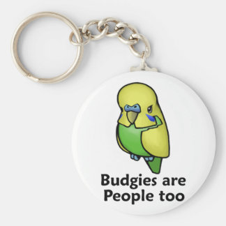 Budgies are People too Key Ring