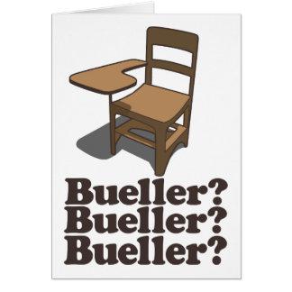 Bueller Bueller Bueller Greeting Cards