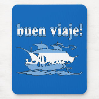 Buen Viaje - Good Trip in Argentine - Vacations Mouse Pads