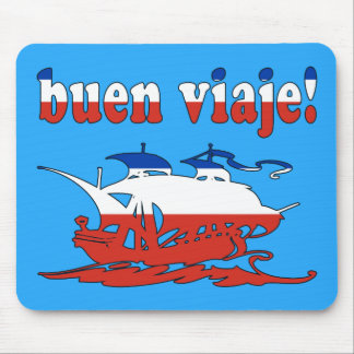 Buen Viaje - Good Trip in Chilean - Vacations Mouse Pad