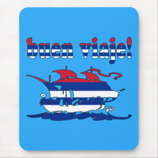 Buen Viaje - Good Trip in Cuban - Vacations Mouse Pad